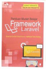 Panduan Mudah Belajar Framework Laravel