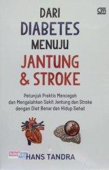 Dari Diabetes Menuju Jantung & Stroke