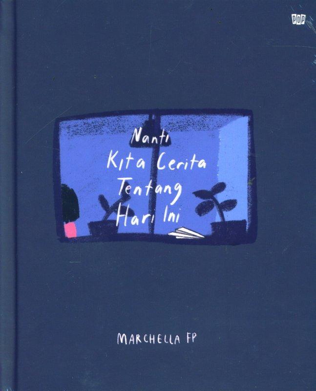 Cover Buku Nanti Kita Cerita Tentang Hari Ini (Hard Cover)
