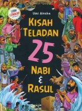 Kisah Teladan 25 Nabi & Rasul (Lebih Lengkap Ceritanya)