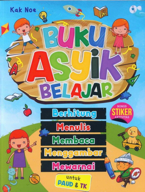 Cover Buku Buku Asyik Belajar Untuk PAUD dan TK