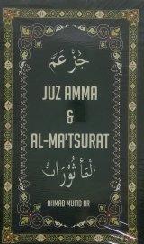 JUZ AMMA & AL-MATSURAT