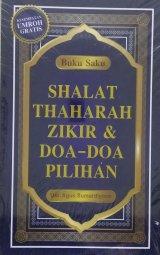 Shalat, Thaharah, Zikir & Doa-Doa Pilihan (Buku Saku)
