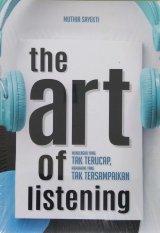 THE ART OF LISTENING: Sudahkah Anda Benar-Benar Mendengarkan?