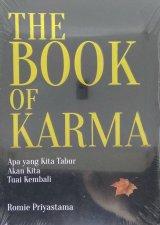 THE BOOK OF KARMA: Apa yang kita tabur akan kita tuai kembali