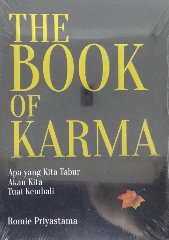 Cover Buku THE BOOK OF KARMA: Apa yang kita tabur akan kita tuai kembali