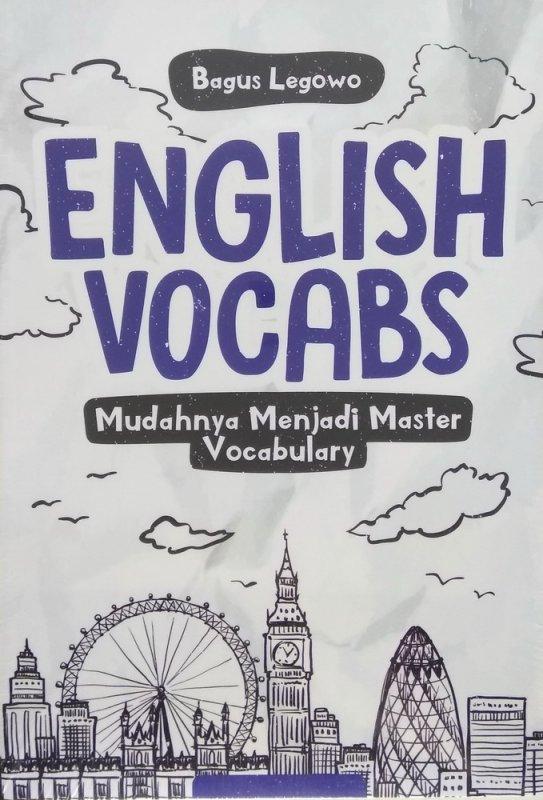 Cover Buku English Vocabs: Mudahnya Menjadi Master Vocabulary
