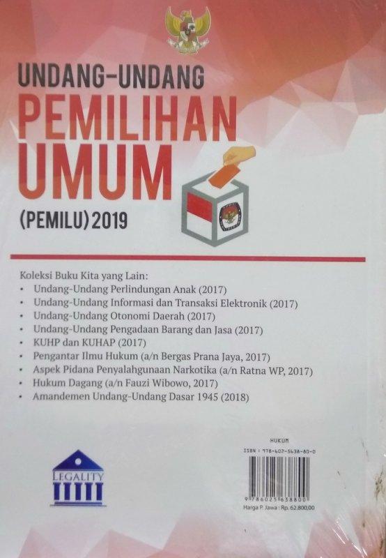 Cover Belakang Buku Undang-Undang Pemilihan Umum (PEMILU) 2019