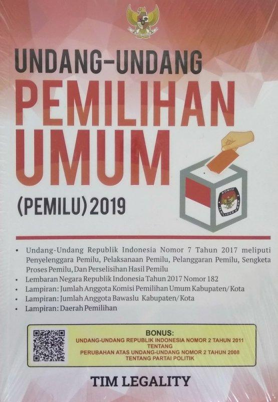 Cover Buku Undang-Undang Pemilihan Umum (PEMILU) 2019