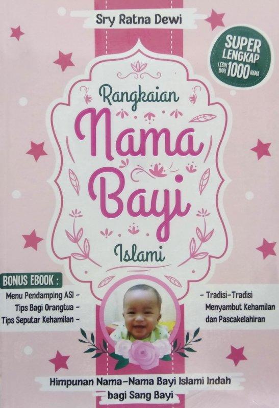 Cover Buku Rangkaian Nama Bayi Islami (Himpunan Nama-nama Bayi Islami Indah bagi Sang Bayi)