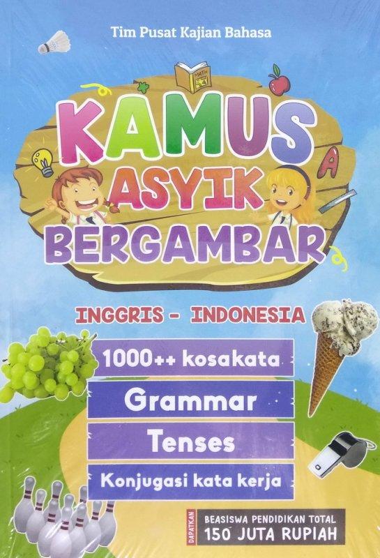 Cover Buku Kamus Asyik Bergambar Inggris-Indonesia