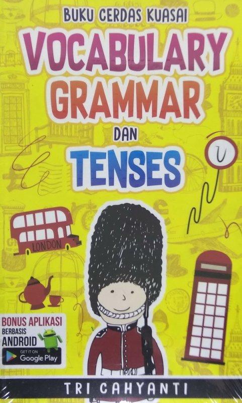Cover Buku Buku Cerdas Kuasai Vocabulary Grammar dan Tenses