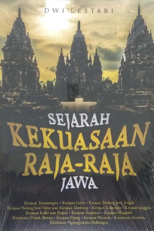 Cover Buku Sejarah Kekuasaan Raja-Raja Jawa