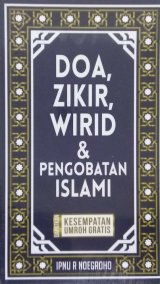 Doa, Zikir, Wirid dan Pengobatan Islami