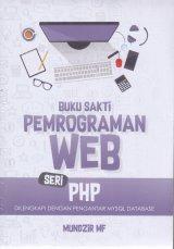 Buku Sakti Pemrograman Web Seri PHP