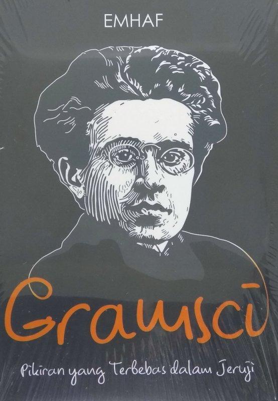 Cover Buku GRAMSCI: Pikiran Yang Terbebas Dalam Jeruji