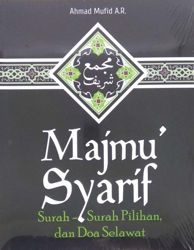 Cover Buku Majmu Syarif Surah-Surah Pilihan, dan Doa selawat