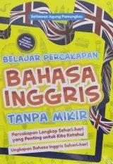 Detail Buku Belajar Percakapan Bahasa Inggris Tanpa Mikir