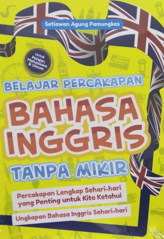 Cover Buku Belajar Percakapan Bahasa Inggris Tanpa Mikir
