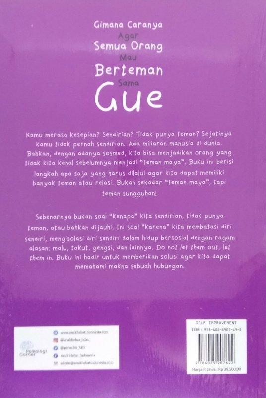 Cover Belakang Buku Gimana Caranya Agar Semua Orang Mau Berteman Sama Gue