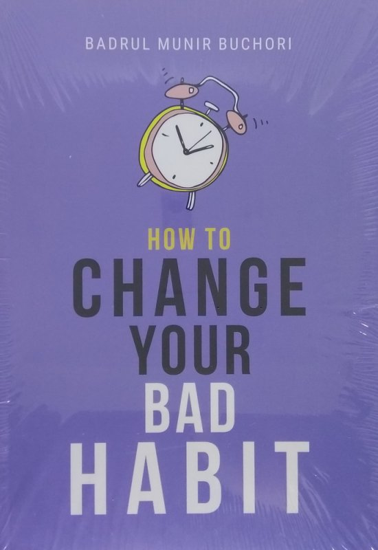 Cover Buku How To Change Your Bad Habit