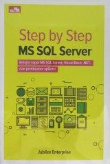 Step by Step MS SQL Server