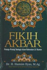 Fikih Akbar: Prinsip-Prinsip Teologis Islam Rahmatan Lil Alamin