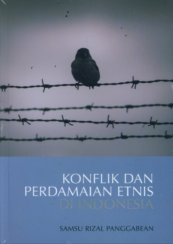 Cover Buku Konflik dan Perdamaian Etnis di Indonesia