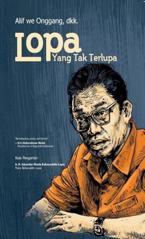 Cover Buku Lopa Yang Tak Terlupa [Free buku Berani Korupsi itu Memalukan]