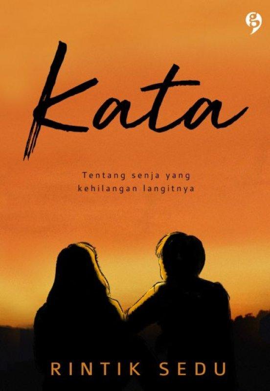 Cover Buku KATA (Tentang Senja yang Kehilangan Langitnya)
