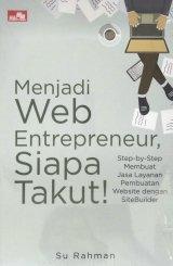 Menjadi Web Entrepreneur, Siapa takut?