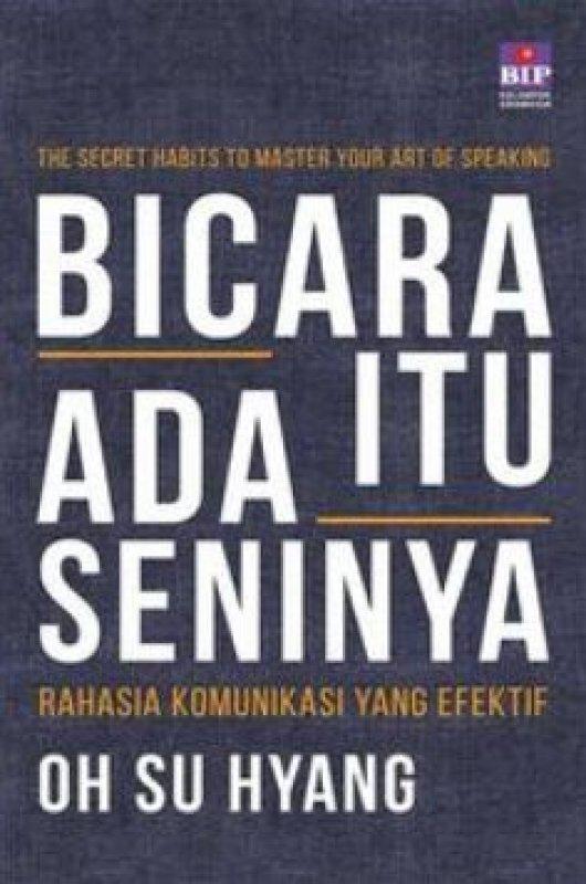 Cover Buku Bicara Itu Ada Seninya