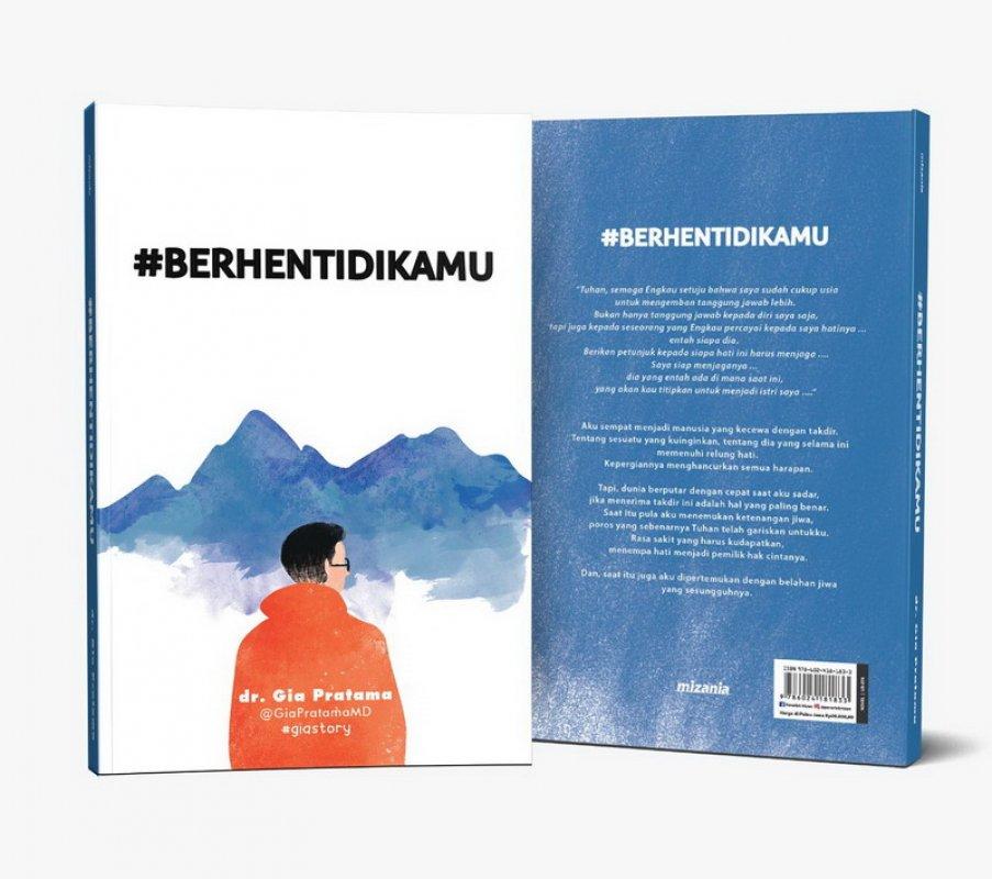 Cover Buku Berhenti Di Kamu - Novel dr Gia Pratama