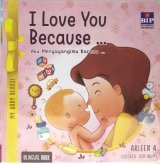 My Baby Reads!-I Love You Because
