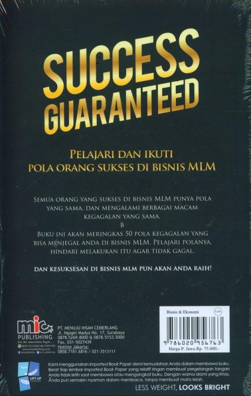 Cover Belakang Buku Success Guaranteed: Garansi Sukses Di Bisnis MLM