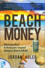Beach Money: Mewujudkan Kehidupan Impian Melalui Bisnis MLM