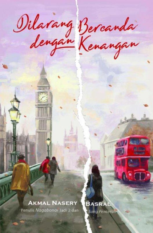 Cover Buku Dilarang Bercanda dengan Kenangan