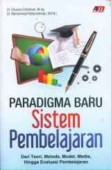 Paradigma Baru Sistem Pembelajaran