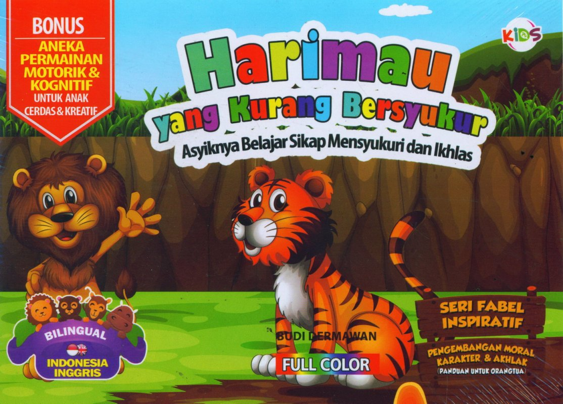 Cover Buku Harimau yang Kurang Bersyukur (Bilingual) Full Color