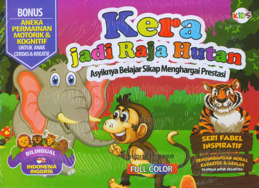 Cover Buku Kera jadi Raja Hutan (Bilingual) Full Color