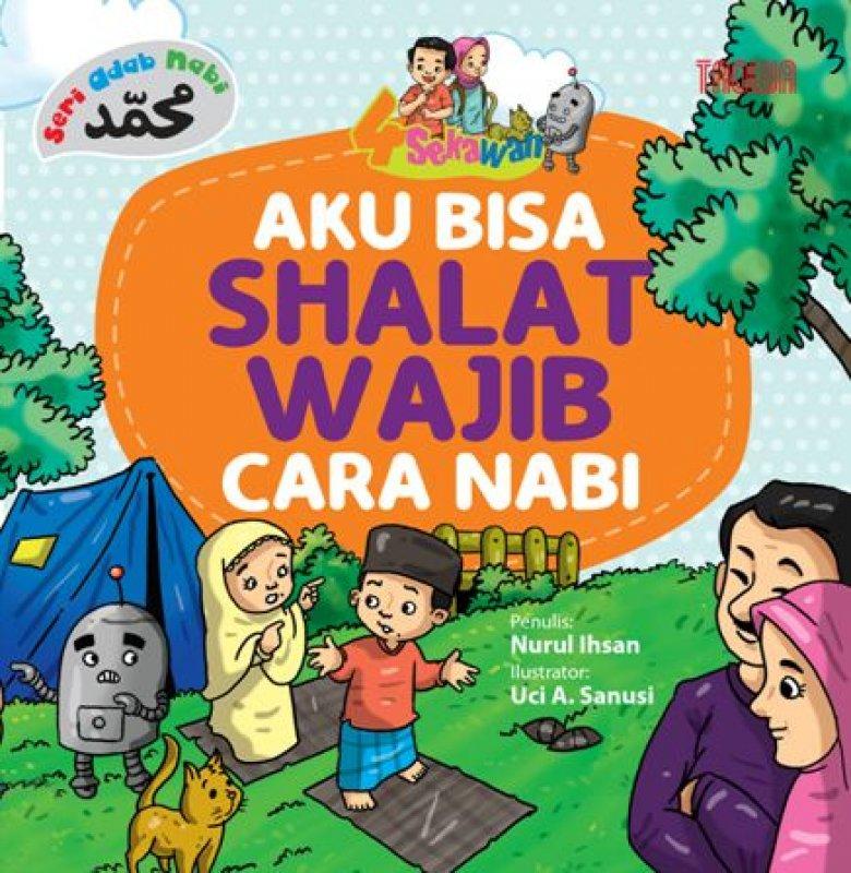 Cover Buku Aku Bisa Shalat Wajib cara Nabi