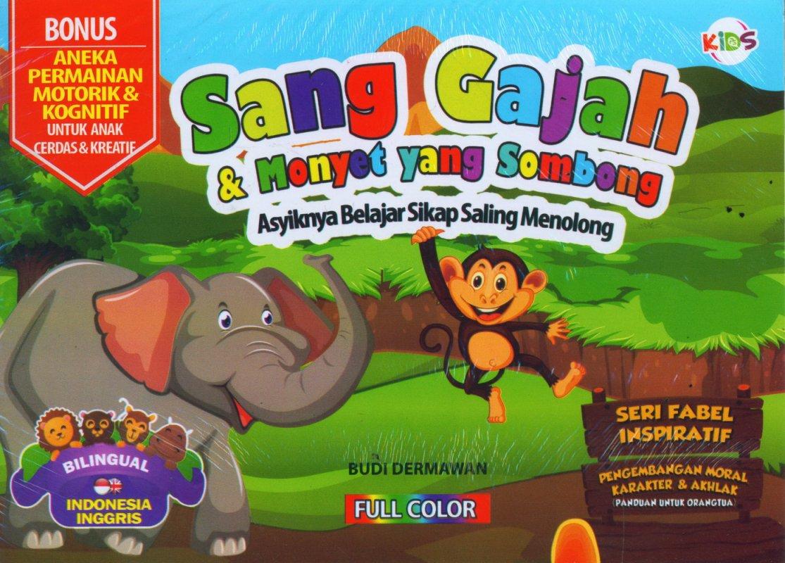 Cover Buku Sang Gajah & Monyet yang Sombong (Bilingual) Full Color