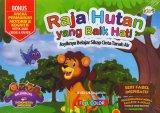 Raja Hutan yang Baik Hati (Bilingual) Full Color