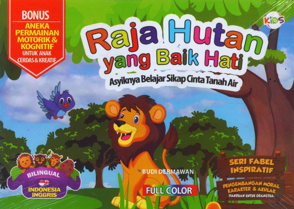 Cover Buku Raja Hutan yang Baik Hati (Bilingual) Full Color