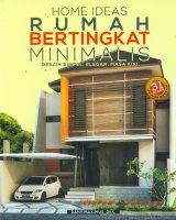 Home Ideas Rumah Bertingkat Minimalis Desain Simpel, Elegan, Masa Kini