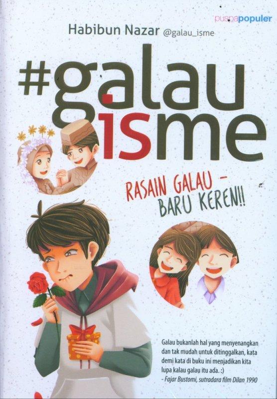 Cover Buku #galauisme Rasain Galau Baru Keren