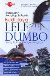Panduan Lengkap & Praktis Budidaya Lele Dumbo yang Paling Menguntungkan (Full Color)