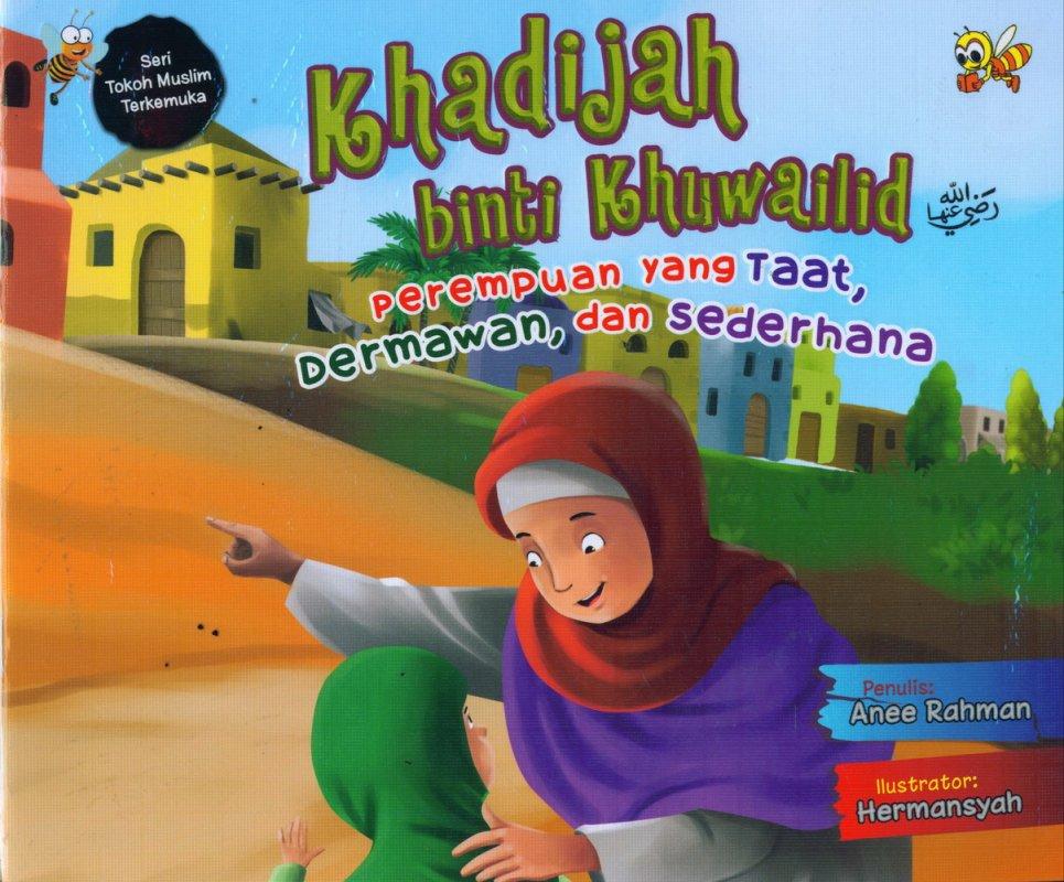 Cover Buku Khadijah binti Khuwailid: Perempuan yang Taat, Dermawan, dan Sederhana