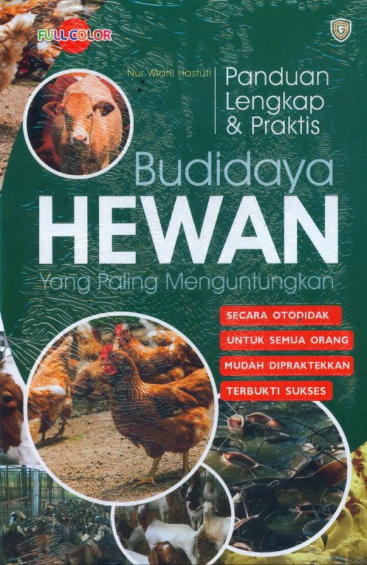 Cover Buku Panduan Lengkap & Praktis Budidaya HEWAN yang Paling Menguntungkan (Full Color)