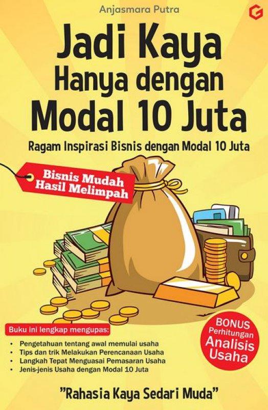 Cover Buku Jadi Kaya Hanya Dengan Modal 10 Juta